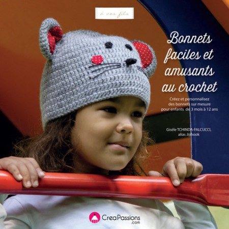 Bonnets faciles et amusants au crochet