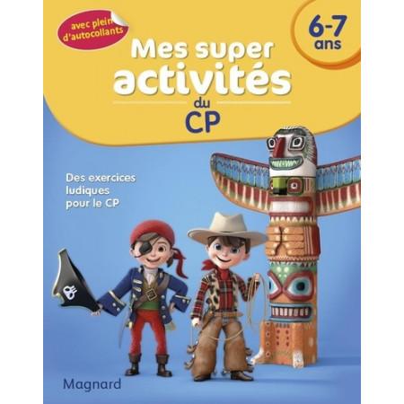 Mes super activités du CP 6-7 ans - Pirates, Cow-boys et Indiens