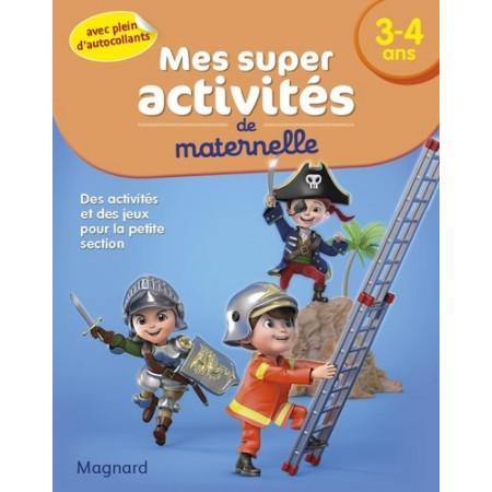 Mes super activités de maternelle 3-4 ans - Chevaliers, pompiers et Pirates