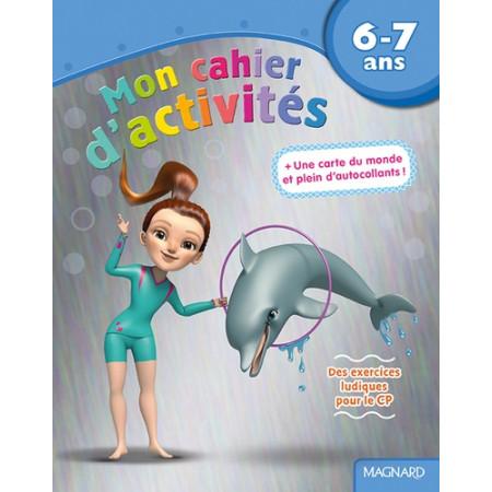 Mon cahier d'activités dauphin 6-7 ans