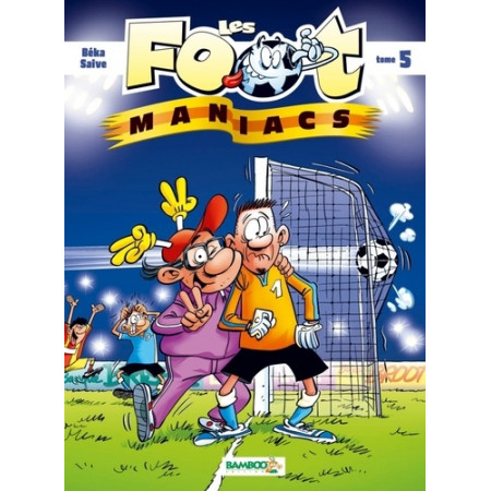 Les Footmaniacs Tome 5
