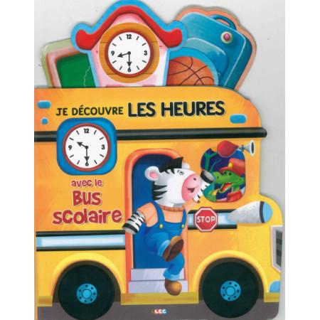 Je découvre les heures avec le bus scolaire