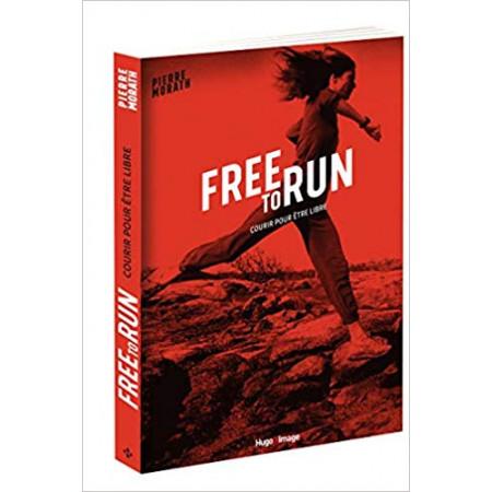 Free to run Courir pour être libre