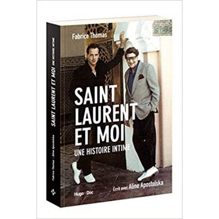 Saint Laurent et moi - Une histoire intime