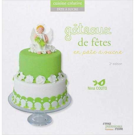 Gâteaux de fête en pâte à sucre - 2ème édition