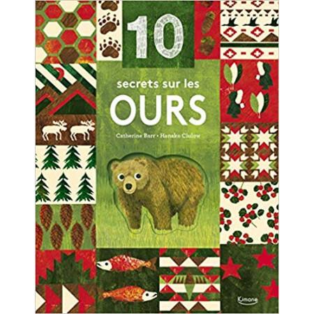 10 secrets sur... Les ours