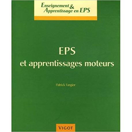 EPS et apprentissages moteurs