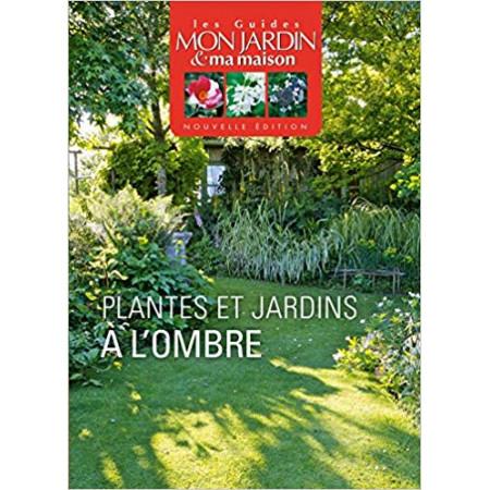 Plantes et jardins à l'ombre