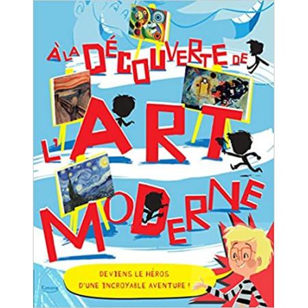 A la découverte de l'art moderne