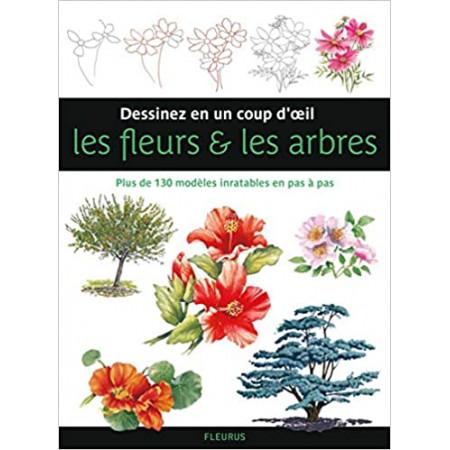 Dessiner en un coup d'oeil les fleurs & les arbres