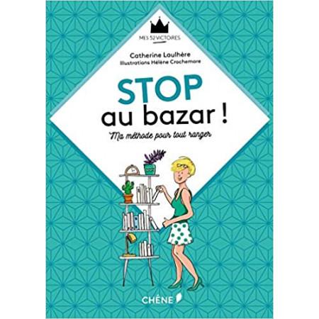 Stop aux bazar !