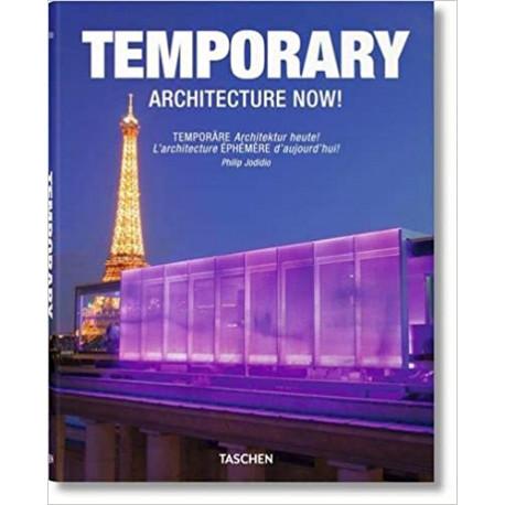 Architecture Now ! - L'architecture Ephémère d'aujourd'hui !