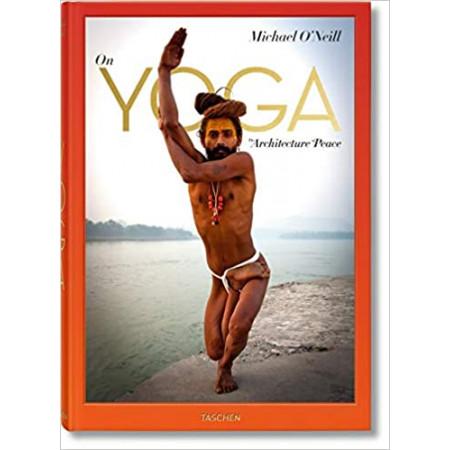 A propos du yoga - L'architecture de la paix