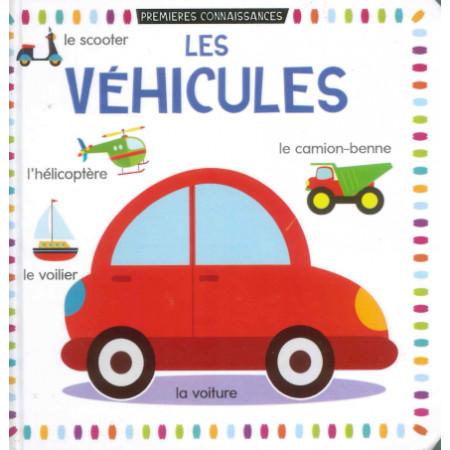 Premières connaissances Les véhicules
