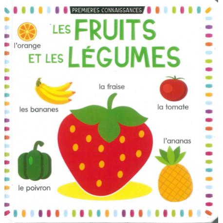 Premières connaissances Les fruits et légumes