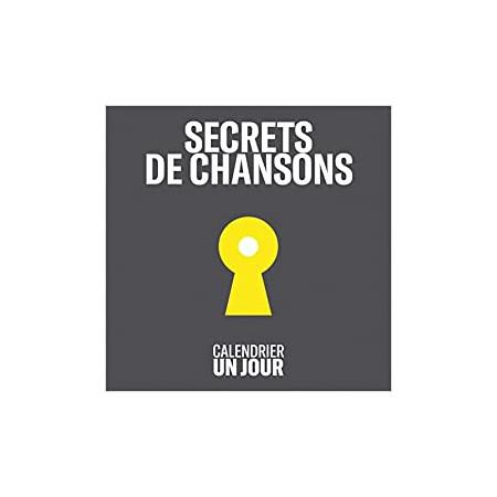 Calendrier Un jour - Secrets de chansons