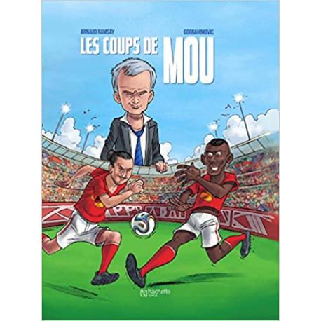 Mourinho - Les Coups de Mou