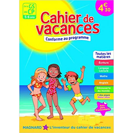 Cahier de vacances - De la GS au CP - 5-6 ans
