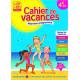 Cahier de vacances - Du CP au CE1 - 6-7 ans