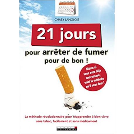21 jours pour arrêter de fumer pour de bon !