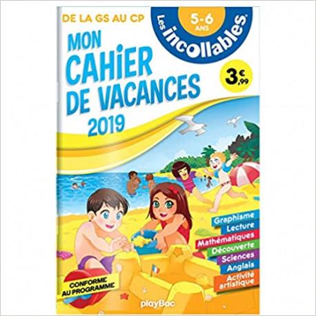 Les Incollables Mon cahier de vacances de la GS au CP