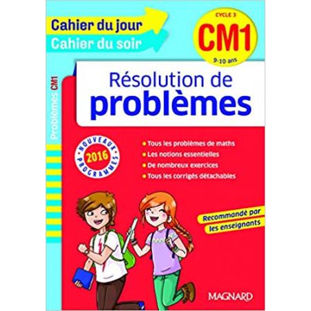 Cahier du jour Cahier du soir Résolution de problèmes CM1