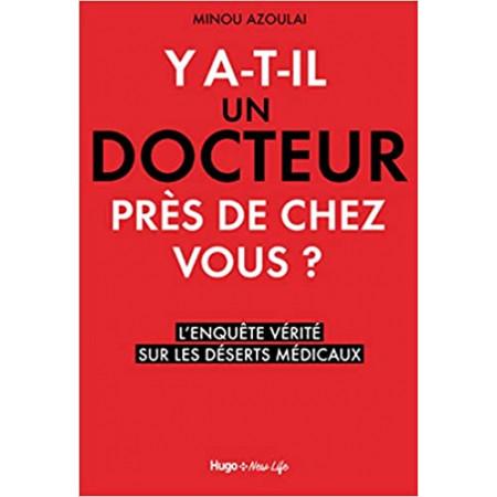 Y'a-t-il un docteur près de chez vous ?