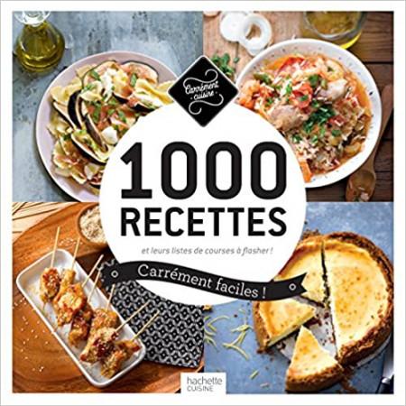 1 000 recettes carrément faciles