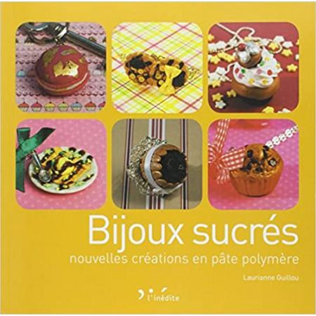 Bijoux sucrés - Nouvelles créations en pâte polymère