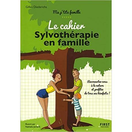 Le cahier Sylvothérapie en famille