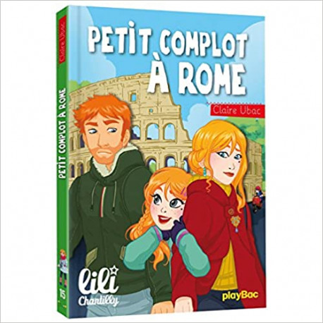 Lili Chantilly Petit complot à Rome