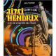 Jimi Hendrix - Le roi de la guitare électrique