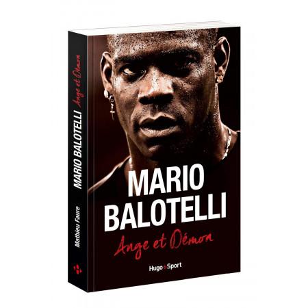 Mario Balotelli Ange ou démon