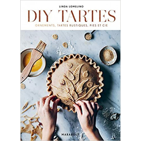 DIY Tartes - Ornements, tartes rustiques, pies et cie