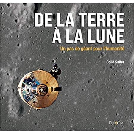 De la Terre à la Lune - Un pas de géant pour l'humanité