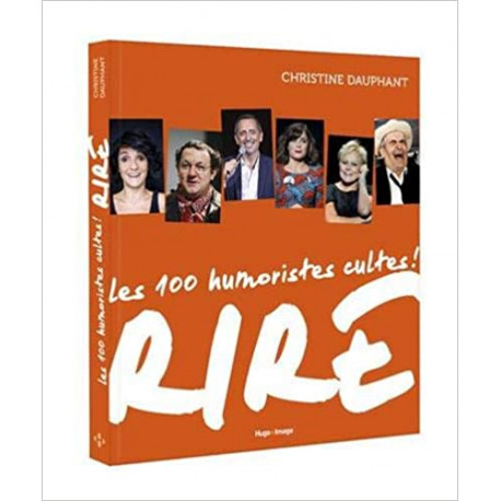 Rire - 100 humoristes cultes !
