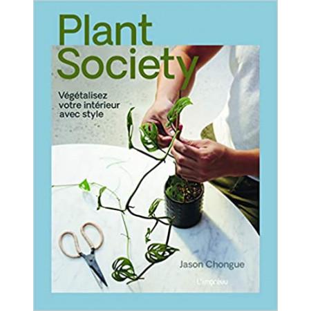 Plant society - Végétalisez votre intérieur avec style