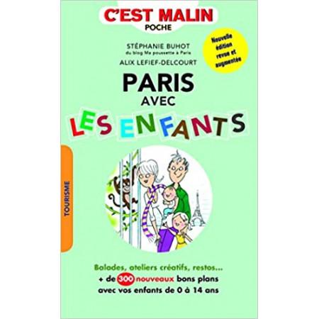 Paris avec les enfants - Plus de 300 adresses !