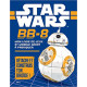 BB-8, mon livre de jeux et modèle géant à fabriquer - Détache et construis ton droïde !