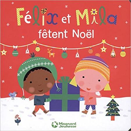 Félix et Mila fêtent Noël
