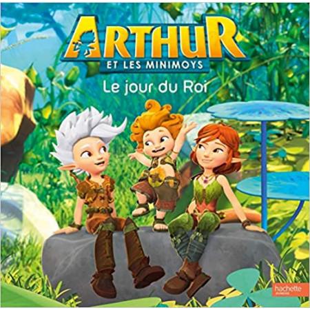 Arthur et les Minimoys - Le jour du Roi