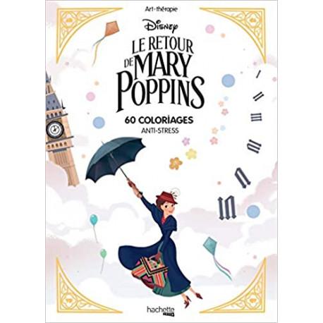 Le retour de Mary Poppins - 60 coloriages anti-stress