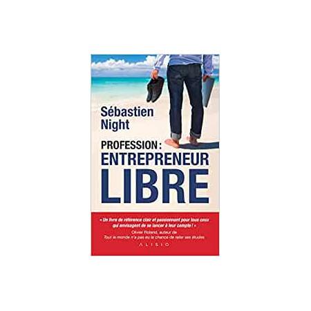 Profession Entrepreneur libre
