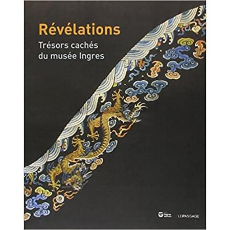Révélations - Trésors cachés du musée Ingres