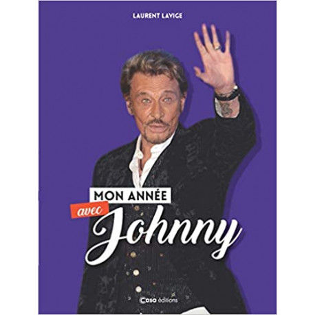 Mon année avec Johnny