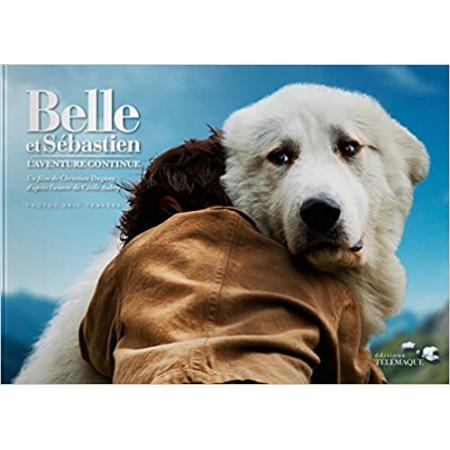 Belle et Sébastien, l'aventure continue - Le livre collector du film