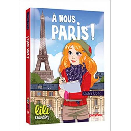 Lili Chantilly À nous Paris !