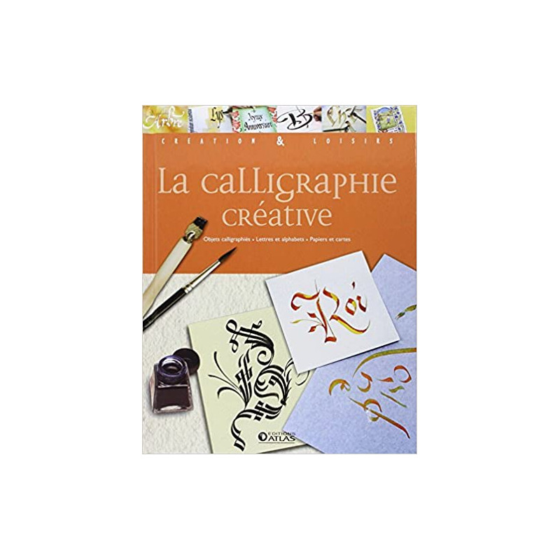 Livres La Calligraphie Creative Loisirs Et Passions Loisirs Jeux Maxilivres