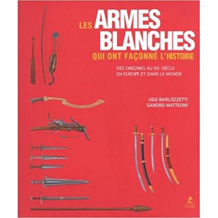 Les armes blanches qui ont façonné l'histoire