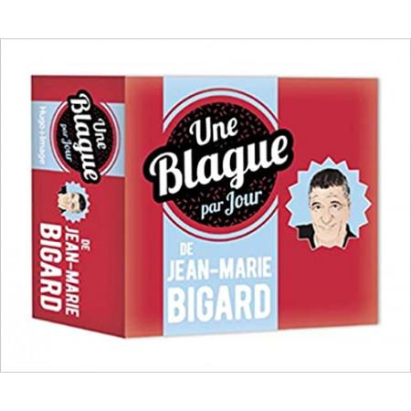 Une blague par jour de Jean-Marie Bigard - Ephéméride